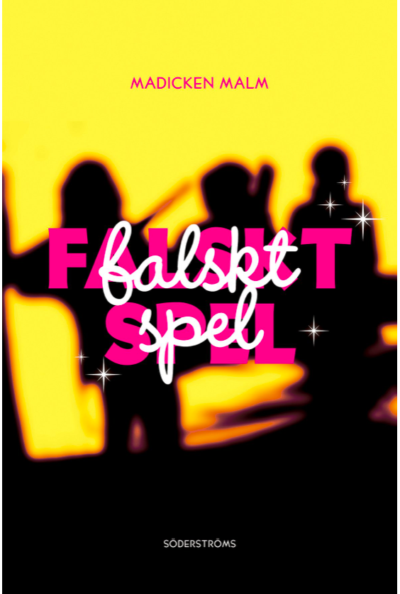 Cover of my novel Falskt spel.